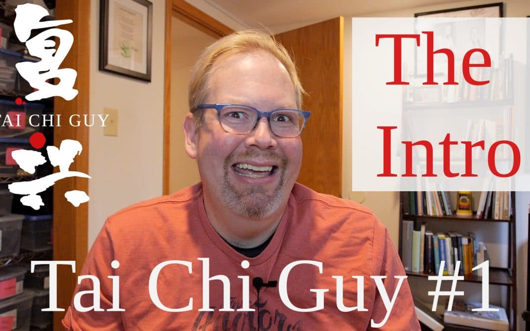 Tai Chi Guy – An Introduction